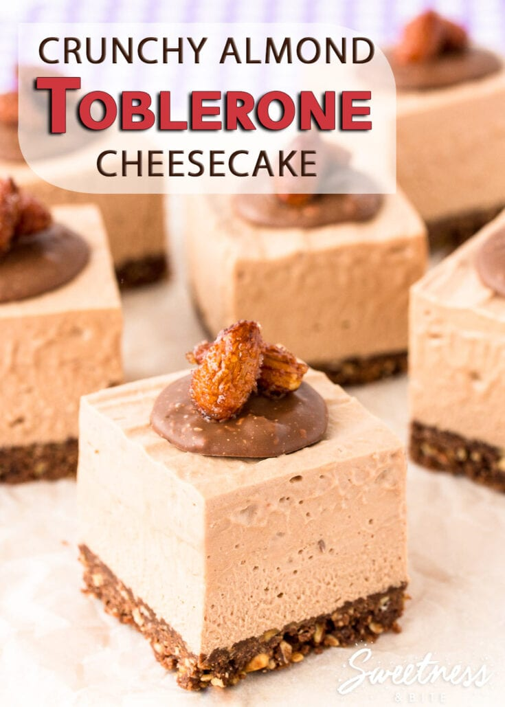 Crunchy Almond Toblerone Cheesecake - Smooth creamy no-bake Toblerone cheesecake with honey roasted almonds. The perfect blend of sweet and salty! #toblerone #cheesecake #almond