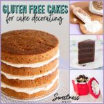 Gluten Free Cakes for Cake Decorating. Suitable for covering in fondant and for tiered cakes. ~Sweetness & Bite
