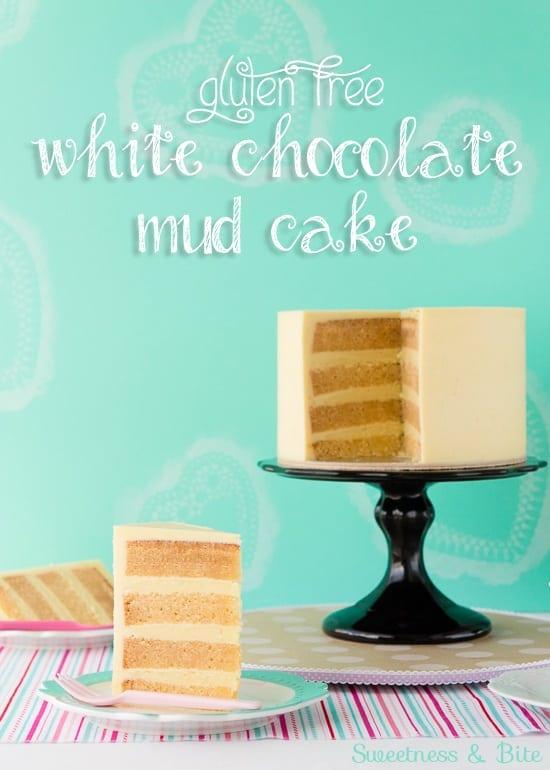Gluten Free White Chocolate Mud Cake Sweetness Bite