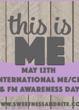 This is ME ~ May 12th – International ME/CFS & FM Awareness Day