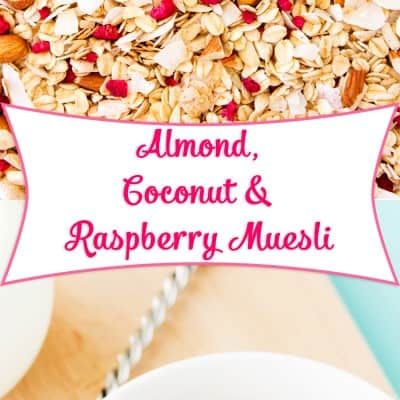 Almond, Coconut and Raspberry Muesli (aka Granola) ~ Sweetness & Bite