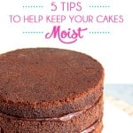 5 Tips To Help Keep Your Cakes Moist Thumbnail