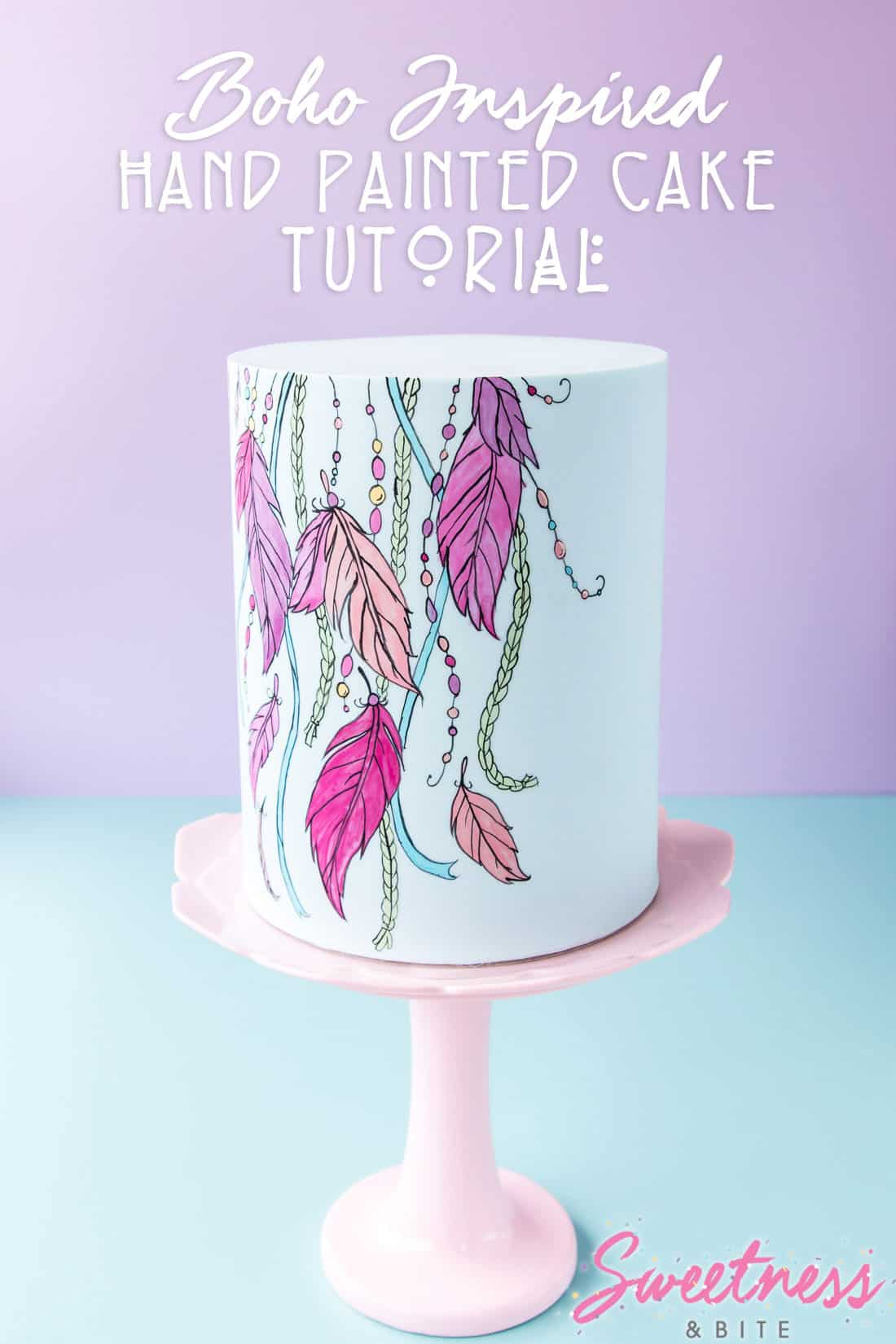 Boho Inspired Hand-Painted Cake Tutorial ~ Sweetness & Bite