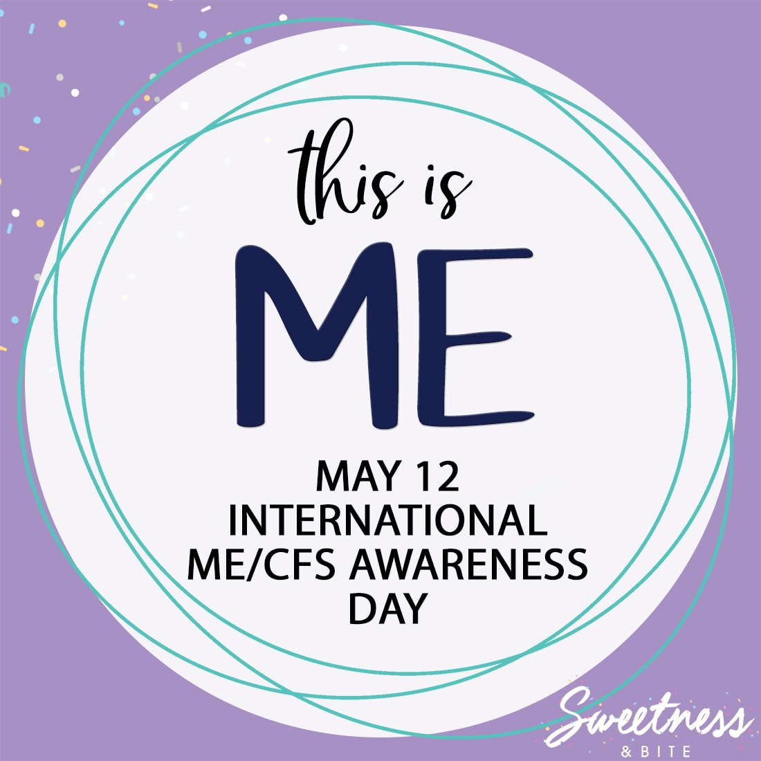 This is ME - May 12 ME:CFS Awareness Day