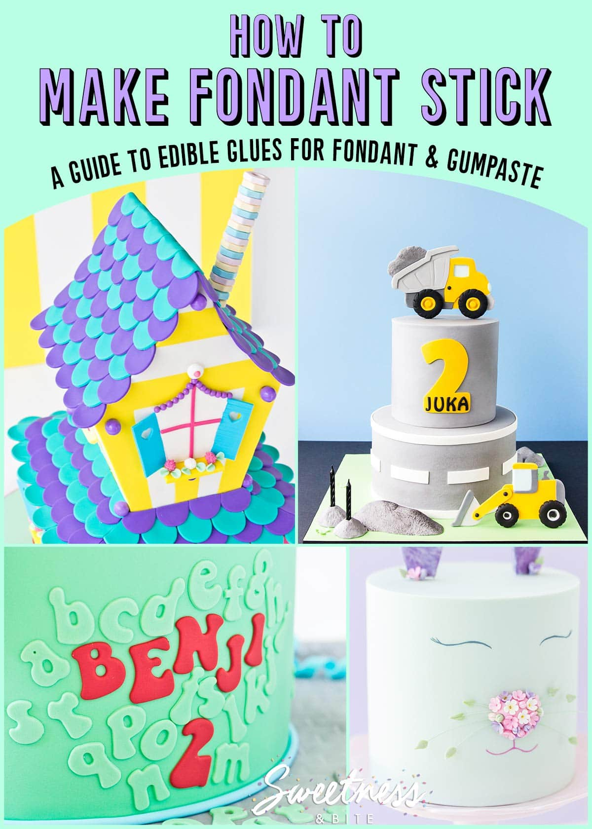 A collage of cake pictures with text overlay reading: How to make fondant stick to fondant - a guide to edible glues for fondant and gumpaste.